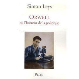 Leys-Simon-Orwell-Ou-L-horreur-De-La-Politique-Livre-896249862_ML