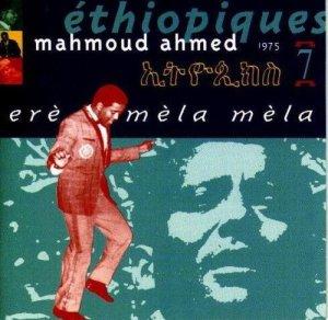 """""""Erè mèla mèla"""", album enregistré en 1975, disponible dans la collection """"Éthiopiques"""" (volume 7)"""