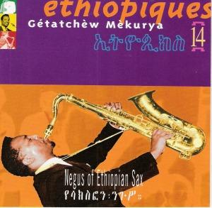 """""""Negus of Ethiopian Sax"""", album enregistré en 1972, disponible dans la collection """"Éthiopiques"""" (volume 14)"""