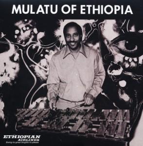 """""""Mulatu of Ethiopia"""", album enregistré avec des musiciens latino-américains en 1972 et fusionnant de manière incomparable les sonorités éthiopiennes et latino-américaines"""