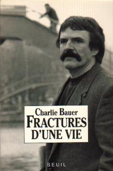 Le premier livre de Charlie Bauer écrit en prison.